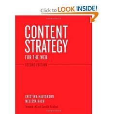 Content Strategy for the Web, 2nd Edition: Kristina Halvorson, Melissa Rach: 9780321808301: Amazon.com: Books