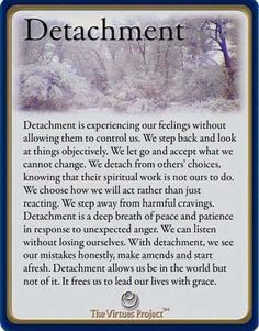 Sometimes you need to stand back and detach from a situation. Understanding Detachment. Standing back from emotions.