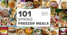 Stock your freezer with seasonal favorites, so that you can enjoy the fresh air instead of being stuck in the kitchen. We have 101 spring freezer meals!