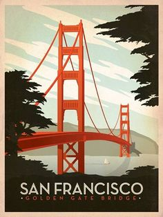 San Francisco: Golden Gate Bridge Prints by Anderson Design Group vintage poster art San Francisco Travel, San Francisco Bridge, San Francisco Design, Old Poster, Retro Poster, Retro Print, Print Poster, Ponte Golden Gate, Vintage Travel Posters