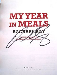 Rachael Ray My Year in Meals 1st Edition Hand SIGNED Autographed Cookbook NICE! Available at www.BooksBySam.com