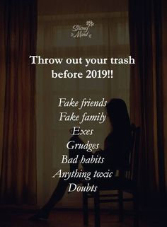 Throw out your trash before 2019 Dysfunctional Relationships, Toxic Relationships, New Year Wishes, New Year Greetings, Poem Quotes, Life Quotes, Fake Family, New Year New You, Fake Friends