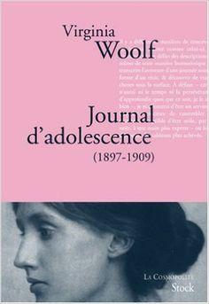 Amazon.fr - Journal d'adolescence : 1897-1909 - Virginia Woolf, Mitchell Leaska, Geneviève Brisac, Marie-Ange Dutartre - Livres