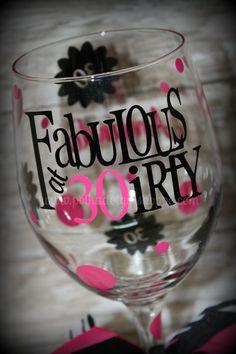 Fabulous at 30 Birthday Wine Glass by PolkaDotGiftShoppe on Etsy, $16.99