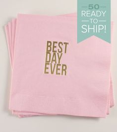 Best Day Ever (Upper) Napkins: Blush/Gold 50 ct Wedding Cocktail Napkin