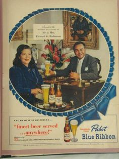 Original Mr. and Mrs. Edward G. Robinson Pabst Blue Ribbon Beer magazine ad available now on TavernTrove.com