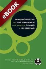 Diagnósticos de Enfermagem com Base em Sinais e Sintomas - eBook
