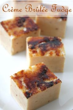 Creme Brulee Fudge-not a saying but it should be