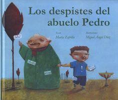 """Soñando cuentos: """"Los despistes del abuelo Pedro""""."""