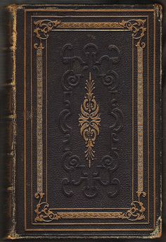 The Pilgrim's Progress, from This World to That Which Is to Come, by John Bunyan, London, The Religious Tract Society, s.a. [ca. 1850] Book Cover Design, Book Design, The Pilgrim's Progress, John Bunyan, Beautiful Book Covers, Old Books, Bookbinding, Book Art, Backgrounds