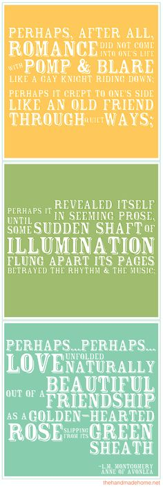 Free printable quote from Anne of Avonlea...so sweet!  Print up and frame for our room!