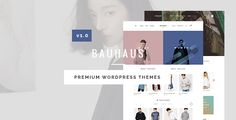 Bauhaus Premium WordPress Theme . Bauhaus WordPress WooCommerce Theme has ideas and inspiration for all types of ecommerce stores, including: Fashion, Shoes, Jewelry, Watch, Hi-tech,...and more. Based on the latest Foundation technology, this WordPress WooCommerce theme its self prides its unrivalled responsiveness and