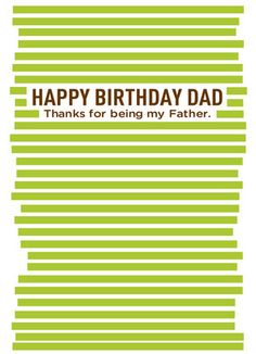 Cardstore makes it easy to personalize and mail happy birthday cards like Thanks Dad Birthday card. Just add your own photos, text and a signature to a funny happy birthday cards and we'll mail it for you! Happy Birthday Dad, Dad Birthday Card, Party Time, Daddy, Birthdays, Thankful, Funny, Card Ideas, Crafts
