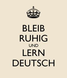 Personalised Posters with a 'BLEIB RUHIG UND LERN DEUTSCH' design. Perfect wall-art for inspiring positivity and calm. Several sizes available, posters and adhesive wall posters.