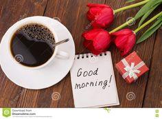 Resultado de imagem para good morning tea cup