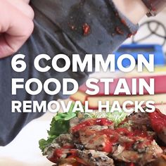 6 Common Food Stain Removal Hacks