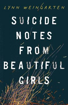 As you all know, I just love a good cover! I love a good cover comparison too. Suicide Notes from Beautiful Girls has very differe...