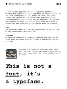 The difference between typefaces and fonts! (The Visual Dictionary of Graphic Design)