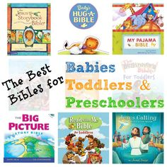 Include a new Bible in your child's Easter baskets!  Here are our favorites for Babies, Toddlers, and Preschoolers!