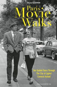 Michael and Marlys Schurmann: Paris Movie Walks