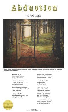 """Abduction"" by Kate Gaskin Rattle's Ekphrastic Challenge, Editor's Choice Winner, May 2015 http://www.rattle.com/poetry/abduction-by-kate-gaskin/"