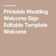 Printable Wedding Welcome Sign Editable Template Welcome