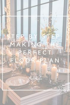 {Design Your Floor Plan Like an Expert in 7 Easy Steps}, Wedding, Wedding Tips, Wedding Table, Wedding Floor Plan, Floor Plan, How To make a floor plan, Boston Wedding, Sweet Monday Photography, Long Table, Round Table, Wedding How To's, Wedding Long Table, Wedding Round Table, New England Wedding, Wedding Planning, Wedding Decor, Wedding Style