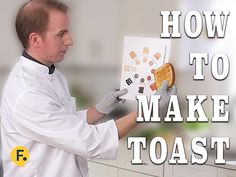 How to Make Toast - You don't need to be a professional chef to transform bread into toast.