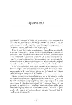 Este livro foi concebido e idealizado para suprir a lacuna existente nas obras que dão concretude à Psicoterapia Existenci...