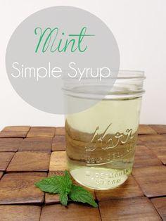Mint Simple Syrup {Recipe}