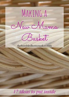 This is such a sweet gift idea for a new mama! Fill a pretty basket with items to pamper the baby--and especially, the mama!!  One of my favorite things to do for a new-mama-to-be is to create a new mama basket. Baby showers tend to be full of baby clothe