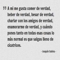 30 Frases de Joaquín Sabina, Hazte el amor, Hazle el amor. #frasesdeamor #frasespositivas