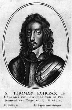 "Thomas Fairfax, 3rd Lord Fairfax of Cameron (January 1612 – November 1671) was a general and parliamentary commander-in-chief during the English Civil War. Fairfax led Parliament to many victories, becoming effectively military ruler of the new republic. His dark hair and eyes and a swarthy complexion earned him the nickname ""Black Tom"""