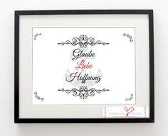 Wanddeko - Kunstdruck Glaube - Liebe - Hoffnung (DIN A4) - ein Designerstück von Soulmate-Works bei DaWanda