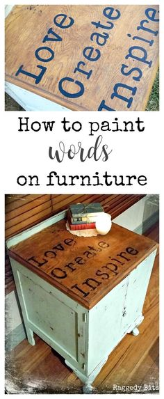 Turn an old cupboard into a fun farmhouse cupboard by painting on some inspirational words | Up cycled Love Create Inspired Cupboard | www.raggedy-bits.com