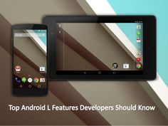 Top Android L Features Developers Should Know #AndroidL