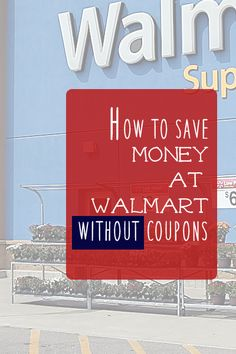 Not everyone has time to coupon. Check out these 5 ways you can still save big at Walmart without coupons!