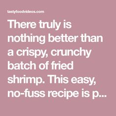 There truly is nothing better than a crispy, crunchy batch of fried shrimp. This easy, no-fuss recipe is perfect when that salty craving hits. If you like, Fried Shrimp Recipes, Pork Recipes, Seafood Recipes, Shrimp And Sausage Pasta, Perfect Fry, Cooking Tips, Cooking Recipes, Baked Ham, Tasty