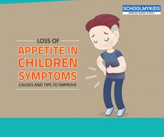 Loss Of Appetite In Children: Symptoms, Causes And Tips To Improve. Parenting tips from Schoolmykids can make your day. Always Feeling Hungry, Young Children, Go Outside, Physical Activities, How To Run Longer, Parenting Hacks, Metabolism, Counseling, No Worries