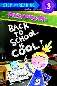 Pinky Dinky Doo: Back to School Is Cool (Step into Reading): Jim Jinkins