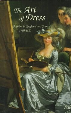 The Art of Dress: Fashion in England and France, 1750-1820 von Aileen Ribeiro http://www.amazon.de/dp/0300062877/ref=cm_sw_r_pi_dp_naKWwb1WC7XWW