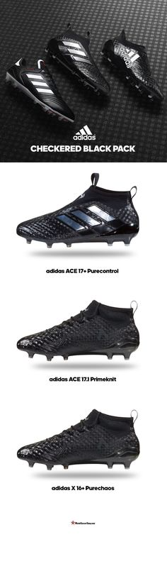 NEW!! adidas Chequered Black Pack. A blackout design for this new 2017 silo. Shop the new ACE 17  Purecontrol, ACE 17.1 Primeknit & X 16  PureChaos now at WorldSoccerShop.com #Adidas #Soccer