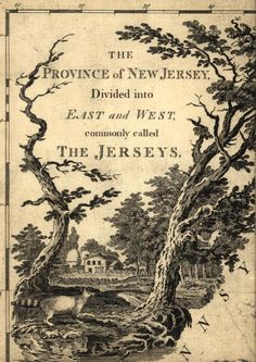 "The Province of New Jersey from 1778 based on a 1769 survey    The Province of New Jersey, divided into East and West, commonly called the Jerseys. Engraved & published by Wm. Faden. This map has been drawn from the survey made in 1769 ... by Bernard Ratzer ... and from another large survey of the northern parts ... by Gerard Banker.""    Explore in detail at http://zoom.it/qSOyW"