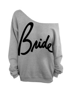 Bride  Gray Slouchy Oversized Sweatshirt for Bride by DentzDesign