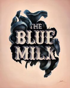 """""""The Blue Milk"""" by Bennett Slater, via From up North"""
