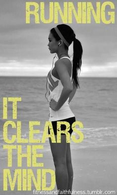 Running: It clears the mind