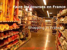 Read about the old and new ways of shopping in France. http://www.lawlessfrench.com/reading/faire-les-courses/