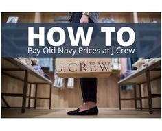 4 Ways To Save At J Crew.. They also allow you to use a student discount on top of mark downs.. :)