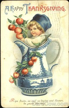 A Happy Thanksgiving Series 1817 Ripe fruits, as well as leaves and flowers be yours this day. A Happy Thanksgiving Series 1817 Ripe fruits, as well as leaves and flowers be yours this day.