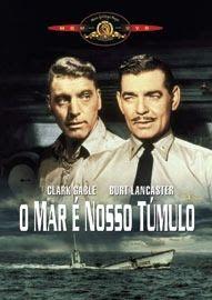 Lista Filmes Segunda Guerra: O Mar é Nosso Túmulo (1958)